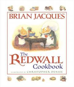The Redwall Cookbook. Издание 2005 года.